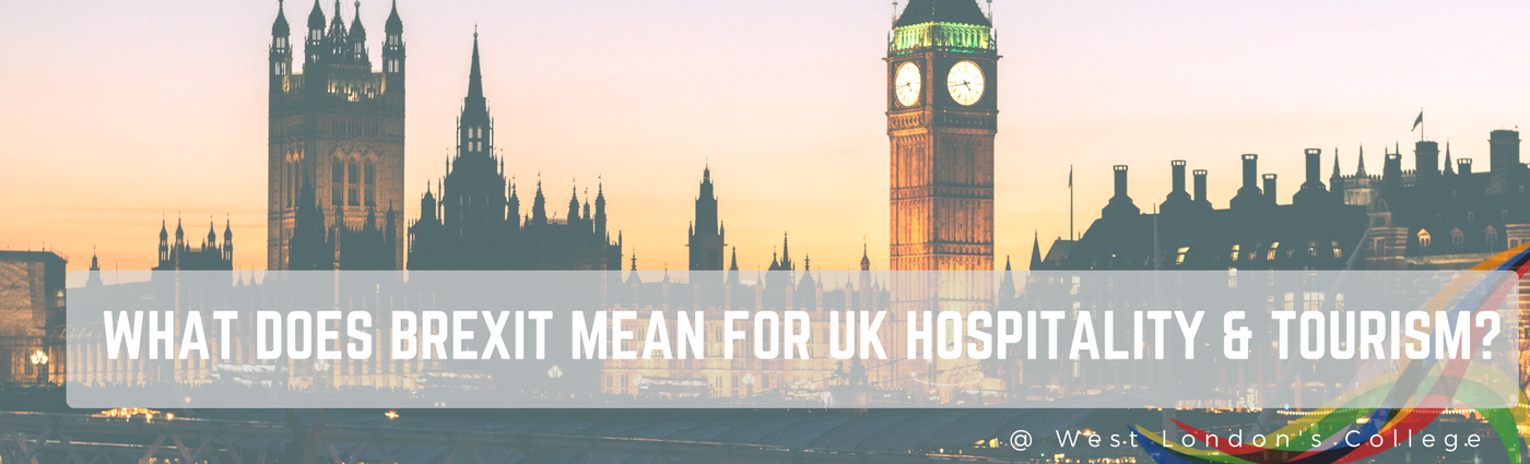 What does Brexit mean for UK Hospitality & Tourism?